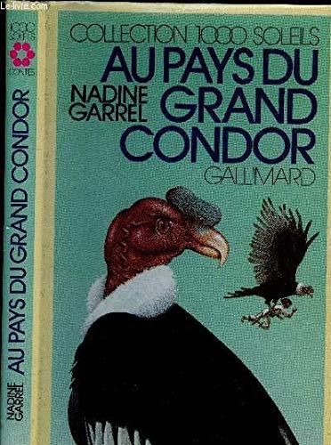 9782070501960: Au pays du grand condor