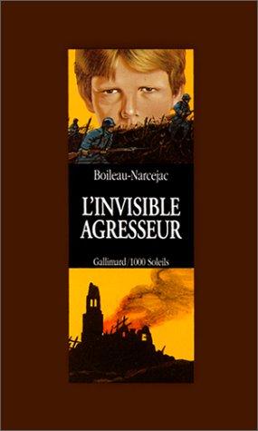 9782070502080: L'Invisible agresseur