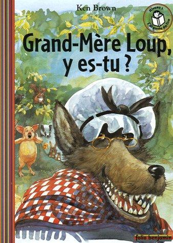 9782070504084: Grand-Mère Loup, y es-tu ?