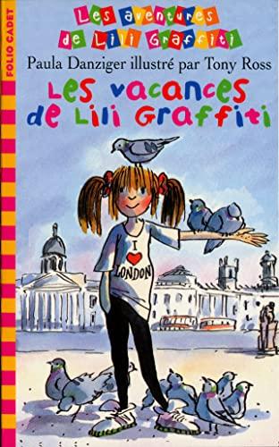 9782070504718: Les Aventures de Lili Graffiti, Tome 2 : Les vacances de Lili Graffiti
