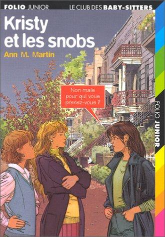 9782070505203: Kristy et les snobs
