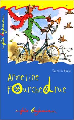 9782070505241: Armeline Fourchedrue