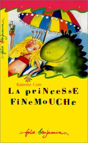 9782070505272: La Princesse Finemouche (Folio Benjamin)