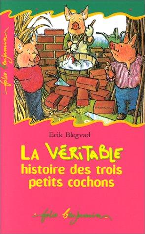 9782070505623: La Véritable Histoire des trois petits cochons