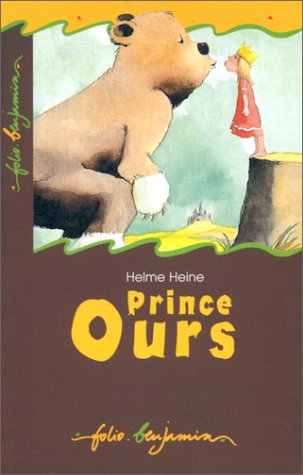 9782070505968: Heine/Prince Ours (French Edition)