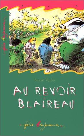 9782070506491: Au Revoir, Blaireau