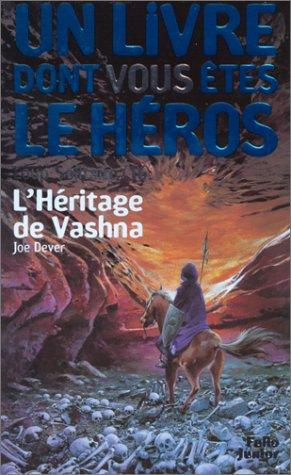 9782070506897: Loup Solitaire Tome 16 : L'Héritage de Vashna (Un livre dont vous êtes le héros)
