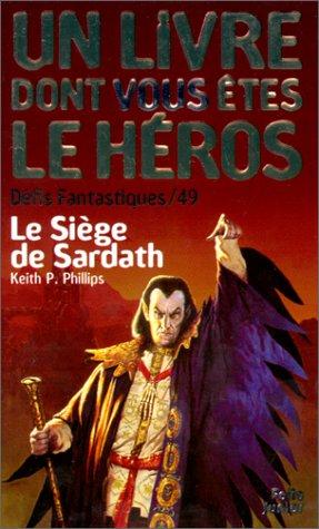 9782070507047: Défis fantastiques, numéro 49 : Le Siège de Sardath