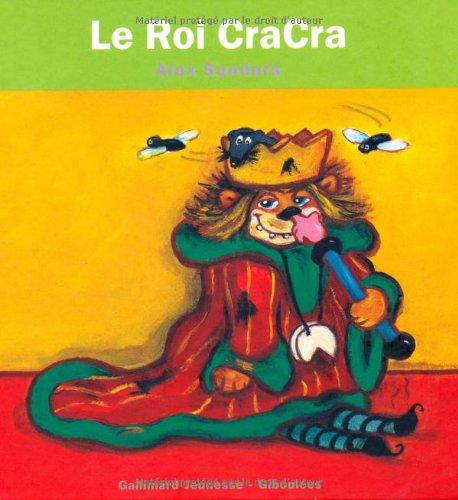 9782070507795: Le Roi CraCra (Les Rois Les Reines - Giboulées)