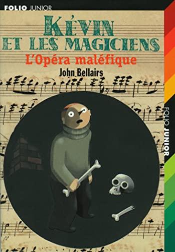 9782070507818: Kévin et les magiciens : L'Opéra maléfique
