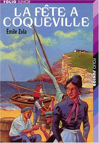 La fête à Coqueville et autres nouvelles: Zola,Émile
