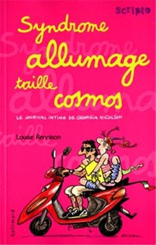 Le journal intime de Georgia Nicolson, Tome 5 (French Edition) (2070508196) by Louise Rennison