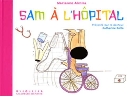 9782070508242: Sam à l'hôpital (French Edition)