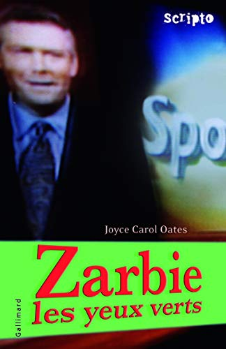 Zarbie les yeux verts (French Edition): Joyce-Carol Oates