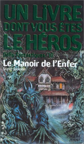 9782070509232: Défis fantastiques, numéro 10 : Le Manoir de l'enfer