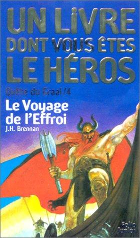 9782070509386: Quête du Graal, tome 4 : Le Voyage de l'effroi