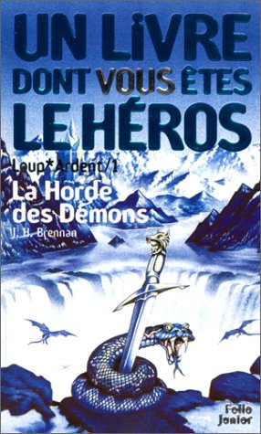 Loup ardent, tome 1 : La Horde: J. H. (James