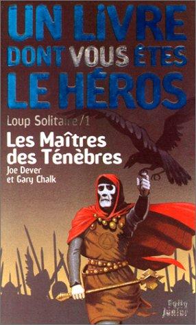 9782070509485: Loup solitaire, numéro 1 : Les Maîtres des ténèbres