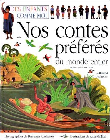 9782070509744: Nos contes preferes(des enfants comme moi)
