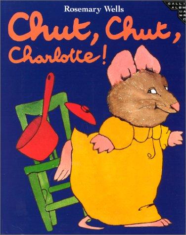 9782070509966: Chut, chut, Charlotte !