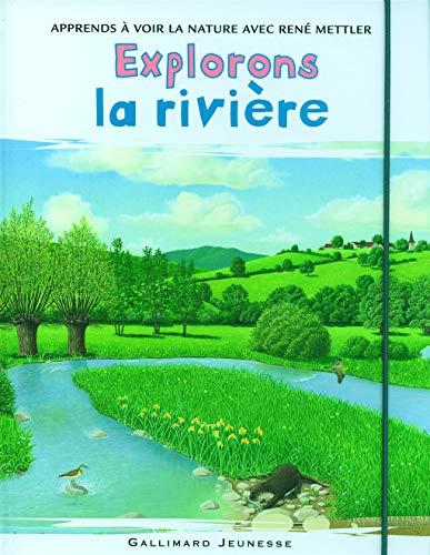 9782070511327: Explorons la rivière
