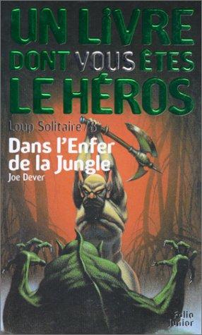 9782070512652: Loup solitaire, numéro 8 : Dans l'enfer de la jungle
