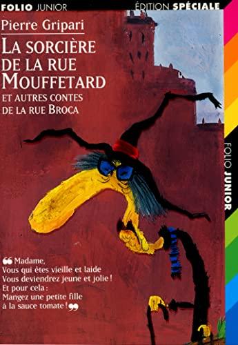 9782070513307: La sorcière de la rue Mouffetard et autres contes de la rue Broca (Folio Junior)