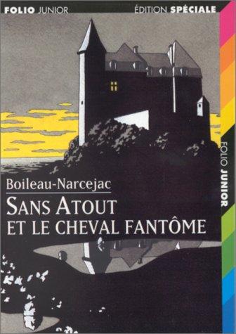 9782070513314: Sans Atout et le cheval fantôme (Folio Junior Edition Spéciale)