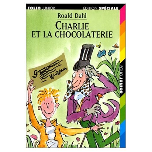 9782070513338: Charlie et la chocolaterie (Folio Junior)