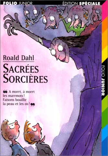 Sacrées sorcières: Dahl, Roald