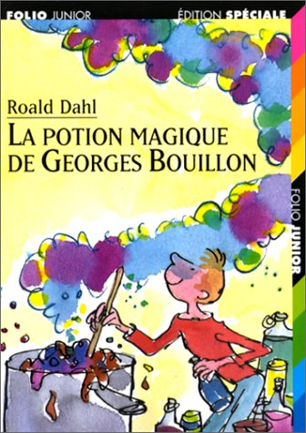 9782070513406: La Potion Magique de Georges Bouillon (French Edition)