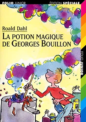9782070513406: La Potion Magique De Georges Bouillon / George's Marvelous Medicine (French Edition)