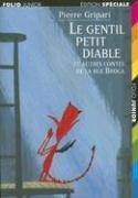 9782070513437: Le Gentil Petit Diable: Et Autres Contes de la Rue Broca (Folio Junior Edition Speciale) (French Edition)