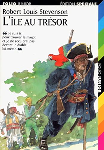 L'île Au Trésor: Louis Stevenson - Robert Louis Stevenson