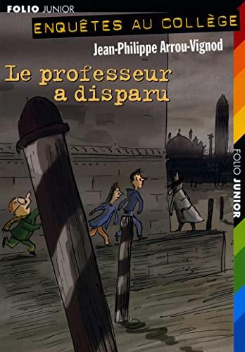 9782070513512: Folio Junior: Le Professeur a Disparu (French Edition)