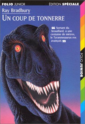 9782070513642: Un Coup De Tonnerre (French Edition)