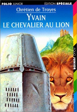 Yvain, le Chevalier au lion [Jul 10,: Chrà tien de