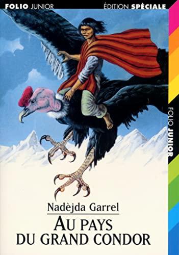 9782070513819: Au pays du grand condor