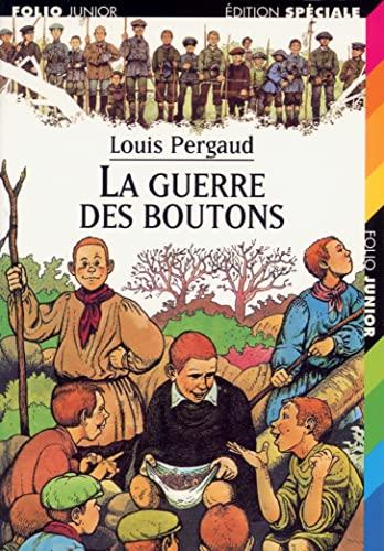 La Guerre des boutons: Louis Pergaud