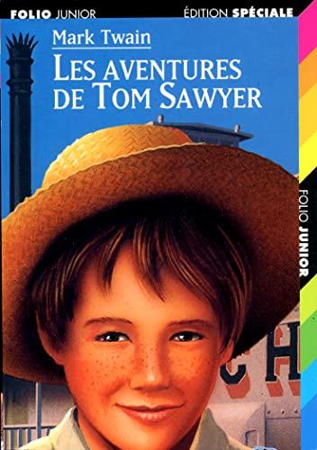 Les Aventures de Tom Sawyer (French Edition): Twain, Mark