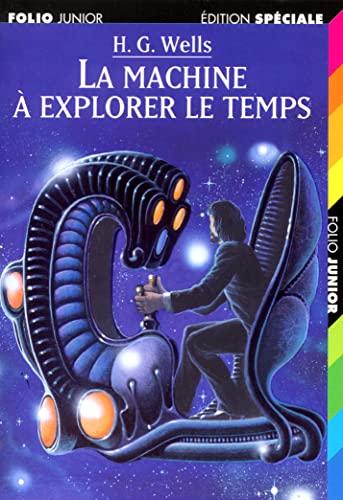 9782070514397: La machine a explorer le temps (Folio Junior Edition Spéciale)