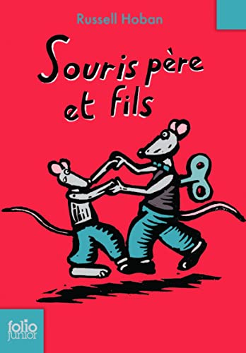 Souris Pere Et Fils (Folio Junior) (French Edition) (2070515028) by Hoban, Russell
