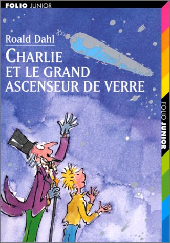 9782070515172: Charlie et le grand ascenseur de verre