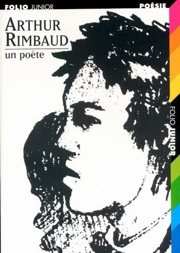 9782070515288: Arthur Rimbaud, un poète