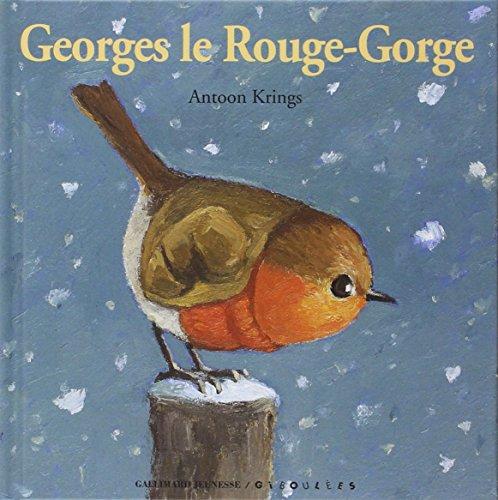 GEORGES LE ROUGE-GORGE: KRINGS ANTOON