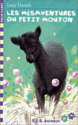 Les mesaventures du petit mouton (French Edition): Daniels l