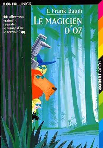 9782070516216: Le magicien d'Oz