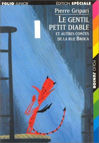 9782070516476: Le Gentil petit diable et autres contes de la rue broca, coffret