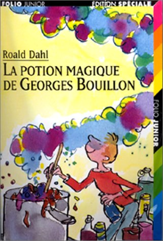9782070516490: Livres a Ecouter: La Potion Magique De Georges Bouillon (French Edition)