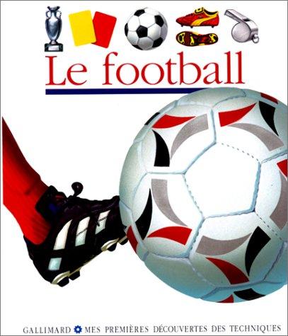 9782070516834: Le football